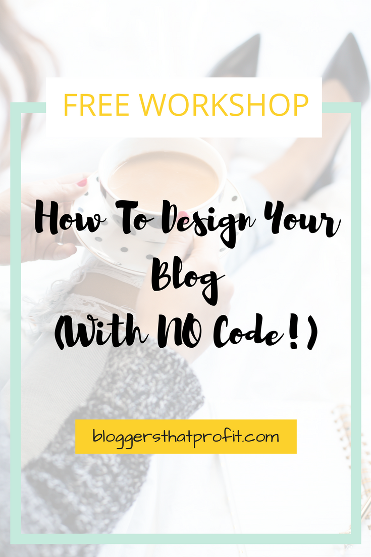 Having troubles with getting the right design for your blog? Find out how to get that design with NO code!