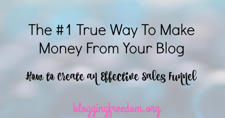 How to create an effective sales funnel on your blog!