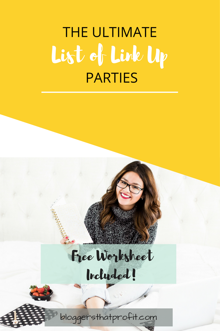 Looking for the best Link Up Parties? Here is my Ultimate List plus a Free Worksheet!